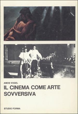 libri di cinema - il cinema come arte sovversiva