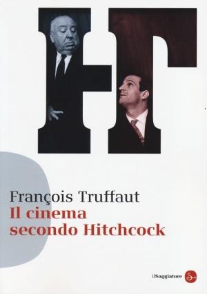 libri di cinema - il cinema secondo hitchcock